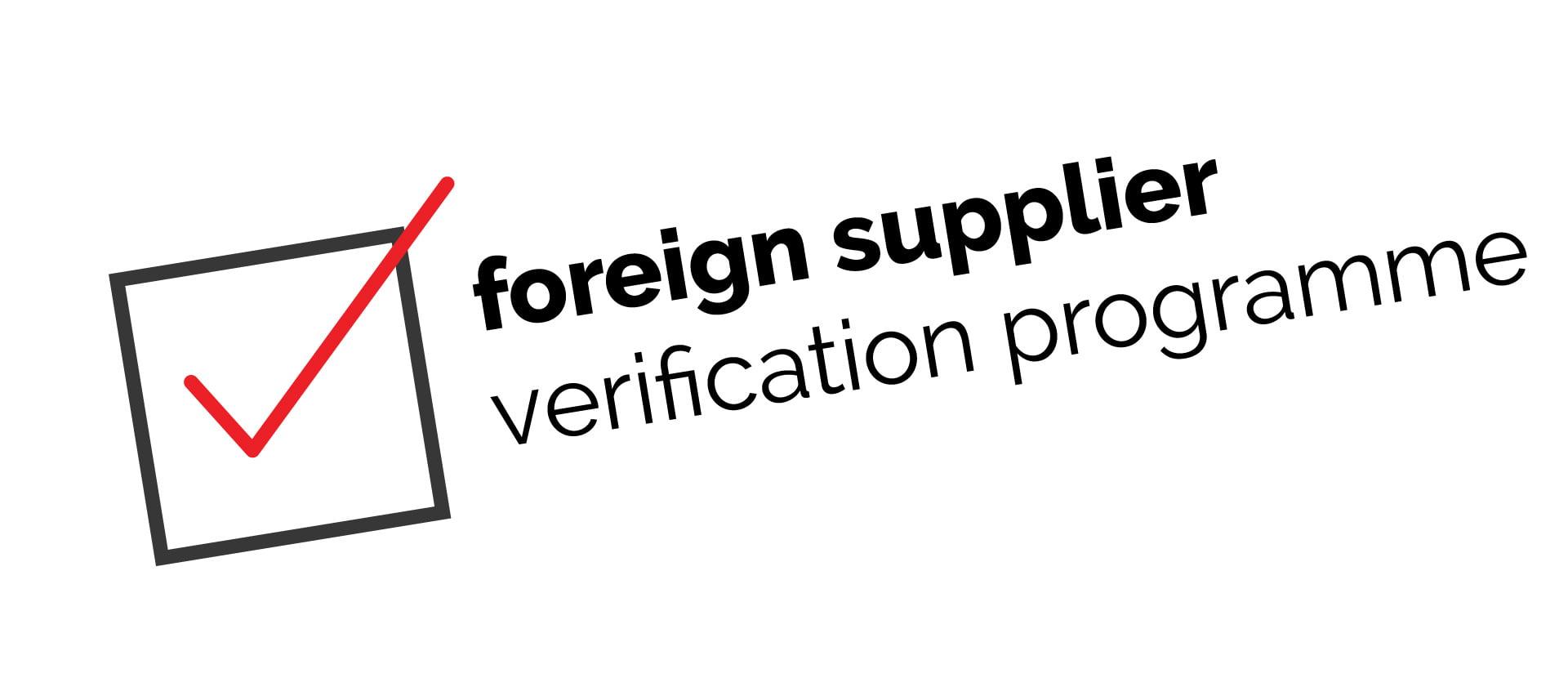Foreign Supplier Verification Programme