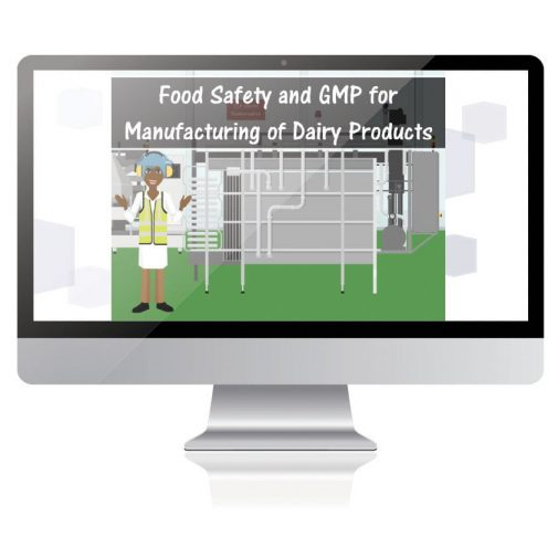 Food Safety and GMP for Manufacturing Dairy Products