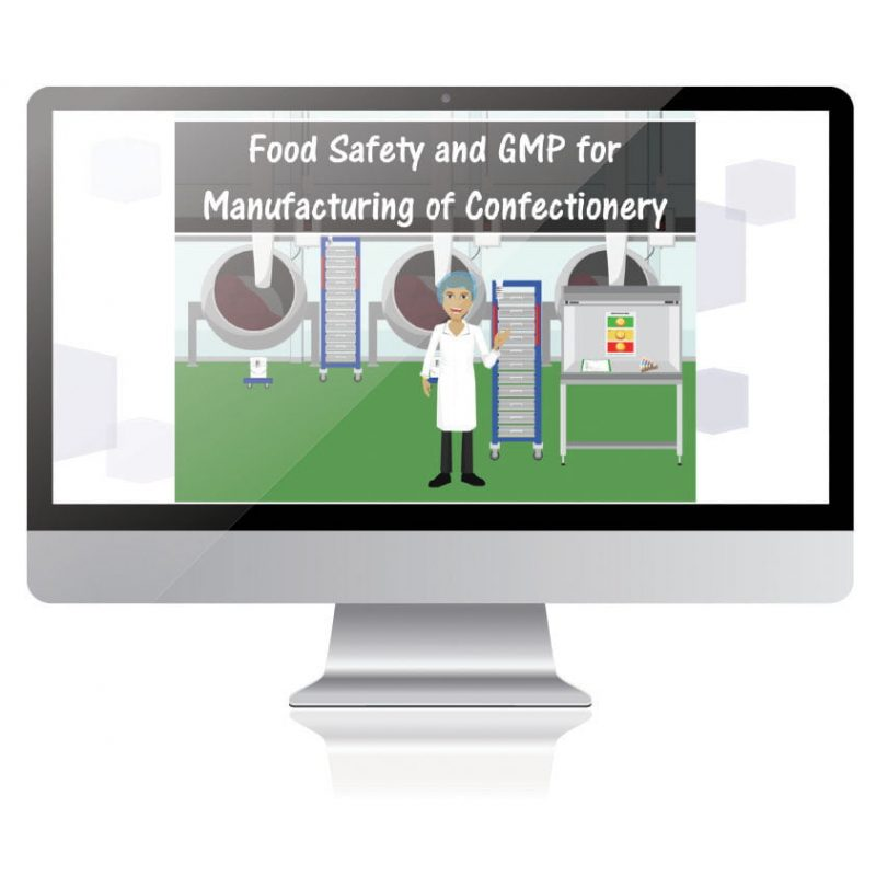 Food Safety and GMP for Manufacturing Confectionery