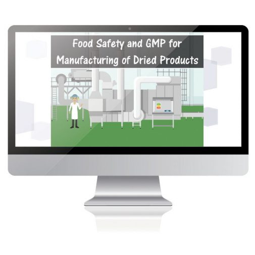 Food Safety and GMP for Manufacturing Dried Products
