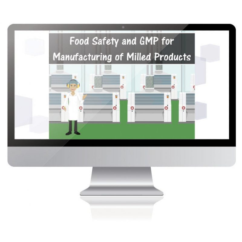 Food Safety and GMP for Manufacturing Milled Products