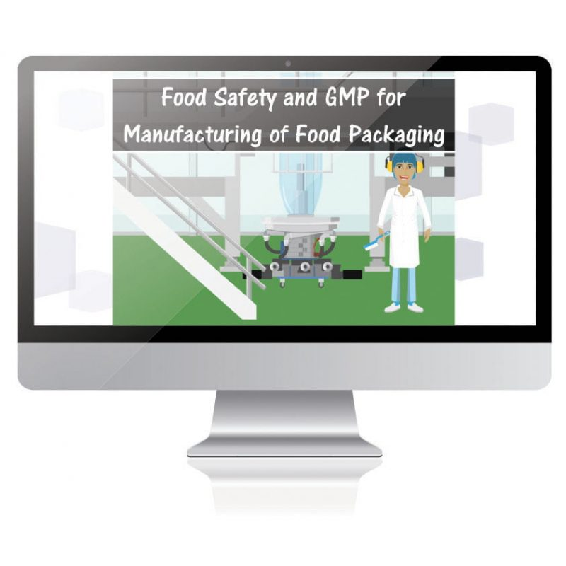 Food Safety and GMP for Manufacturing of Food Packaging