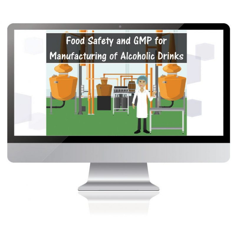 Food Safety and GMP for Manufacturing of Alcoholic Drinks