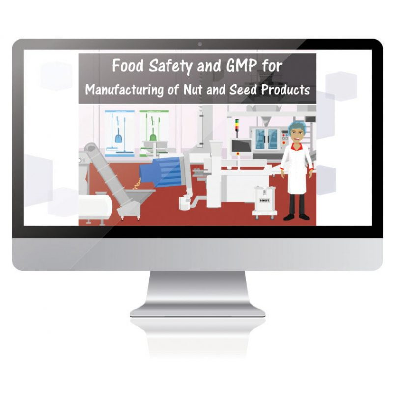 Food Safety and GMP for Manufacturing of Nuts and Seeds