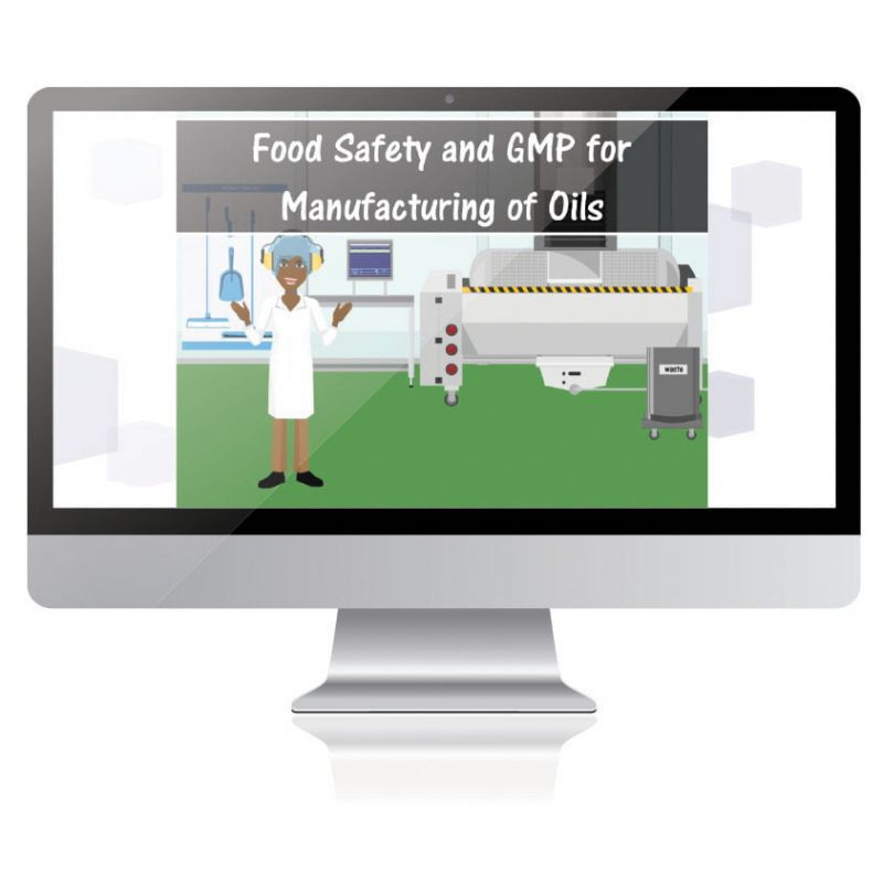Food Safety and GMP for Manufacturing of Oils