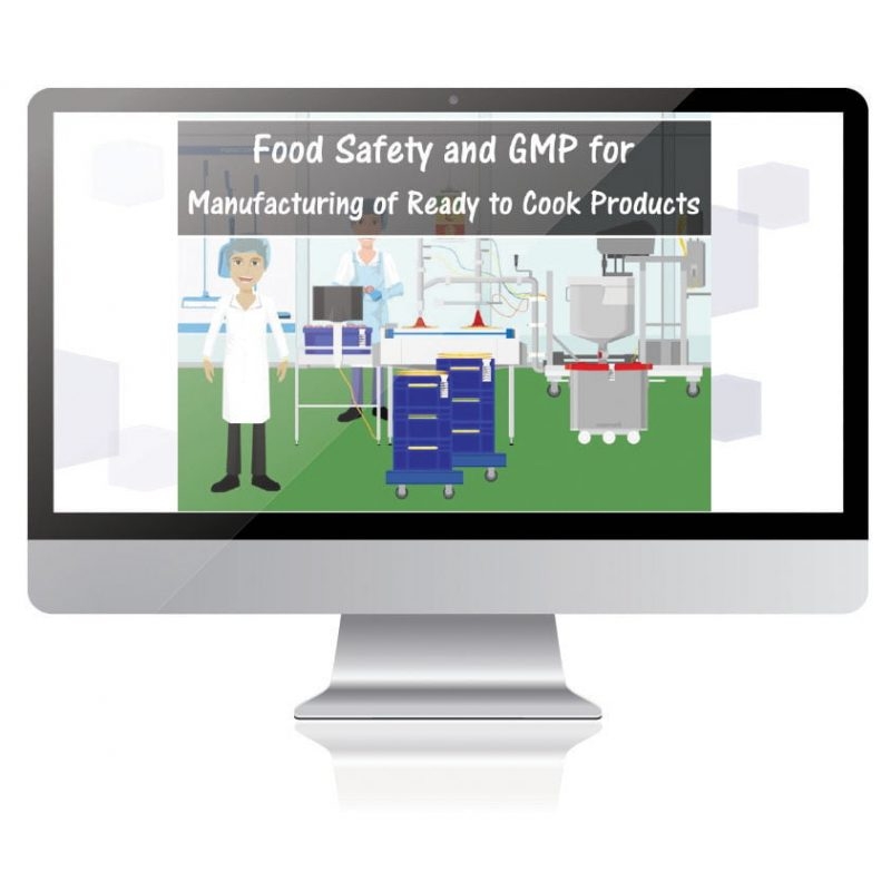 Food Safety and GMP for Manufacturing Ready to Cook Products